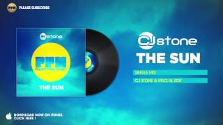 CJ Stone - The Sun (CJ Stone & Milo.NL Edit)