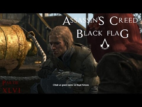 Assassin's Creed Black Flag - Partie 46 : Le Royal Fortune