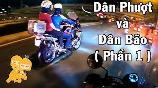 Sự khác nhau giữa DÂN PHƯỢT và DÂN BÃO - Xe Ôm Vlog