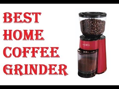 Best Home Coffee Grinder