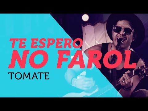Tomate - Te Espero No Farol | Nosso Som 2015 ( YouTube Carnaval )