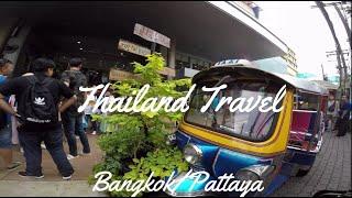 Thailand Travel.泰國-曼谷/芭達雅 .Thailand-Bangkok/Pattaya