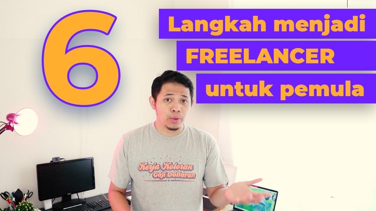 Begini Cara Memulainya Menjadi Online Freelancer Yang Sukses Amiiin Youtube