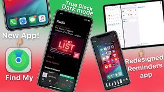 "iOS 13 Dark Mode, ""Find My"" App,  & Reminders Redesign LEAKED"