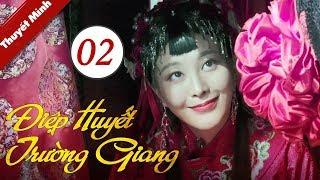 Phim Bộ Trung Quốc Cực Hay 2020 | Điệp Huyết Trường Giang - Tập 02 (THUYẾT MINH)