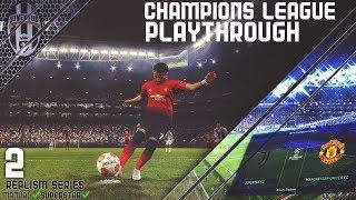 [TTB] PES 2019 - Champions League - Ronaldo On Bad Form?! - Juventus vs Man United - Ep2