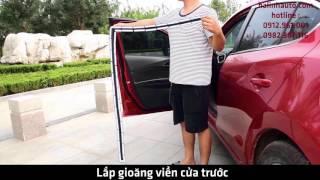 Video hướng dẫn lắp đặt gioăng cao su chống ồn cho ô tô
