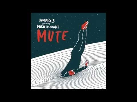 5K HD (fka Kompost 3 feat. Mira Lu Kovacs) - MUTE (MeM EP)
