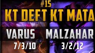Varus Crit build -- Varus/Malzahar -- KT Deft KT Mata Duo #15