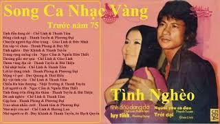 Chế Linh, Thanh Tâm   Nhạc Vàng Song Ca Trước Năm 75