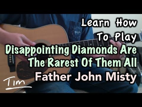 Father John Misty Disappointing Diamonds Are The Rarest Of Them All ...