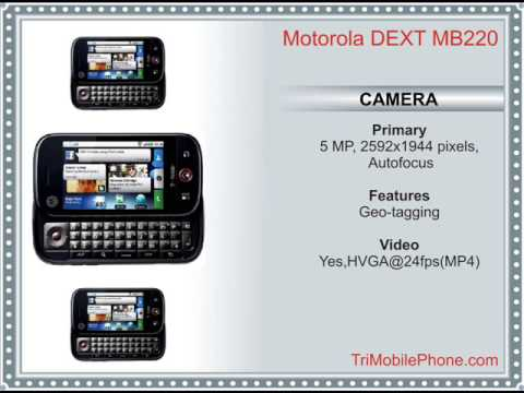 Motorola DEXT MB220 Mobile Phone Specification, Features and Slide show