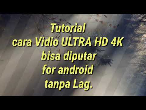 TUTORIAL Cara Convert Vidio ULTRA HD 4K | Tanpa Lag Di Hp Android.