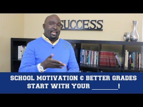 How to Stay Motivated in School to Get Better Grades – Kantis Simmons