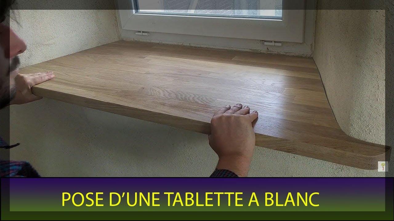 Pose D Une Tablette De Fenetre Youtube
