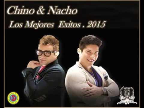 Chino & Nacho   Los Mejores  Exitos  2015