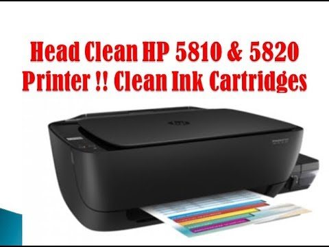 Head Clean HP 5810 & 5820 Printer !! Clean Ink Cartridges HP Printer!!! Head Clean!!