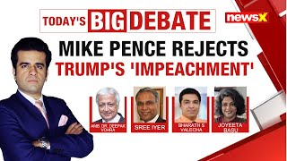 Mike Pence Rejects Trump's 'Impeachment'   U.S Chaos Perfect for Xi?   NewsX