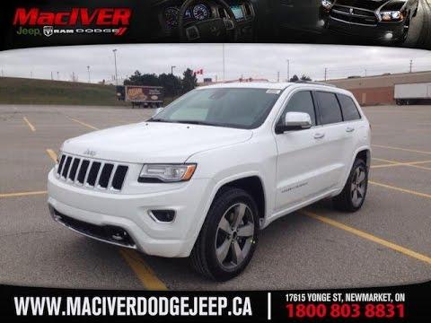 2015 White Jeep Grand Cherokee Overland Newmarket Ontario | MacIver Dodge Jeep - YouTube