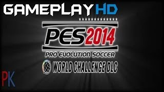 Pro Evolution Soccer 2014 - World Challenge Gameplay (PC HD)