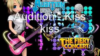 Audition Song - The Fiery Concert Kiss kiss.mp3