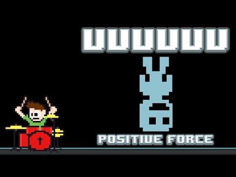 VVVVVV - Positive Force (Drum Cover) -- The8BitDrummer