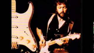 Eric Clapton - Before You Accuse me (take a look at yourself) version 1