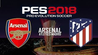 Arsenal Vs Atletico Madrid 26/4/2018 | Highlights & Goals | UEFA Europa League | Emirates Stadium
