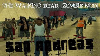 GTA: San Andreas. The Walking Dead. [Zombie Mod]
