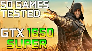 GTX 1650 SUPER in 50 GAMES | 1080p Benchmarks
