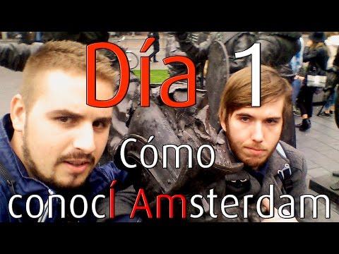 Cómo conocí Amsterdam: Día 1