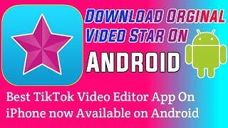 How To Download Orginal Video Star app Android Phone With Download Link in Hindi