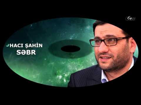 Hacı Şahin - Səbr