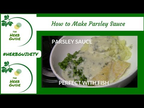 How To Make Parsley Sauce - Perfect With Fish