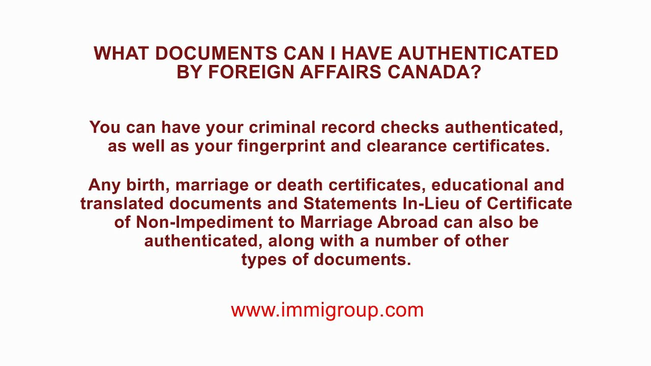 What Documents Can I Have Authenticated By Foreign Affairs Canada