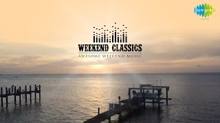 Weekend Classics Collection | Bollywood Motivational Retro Songs Jukebox