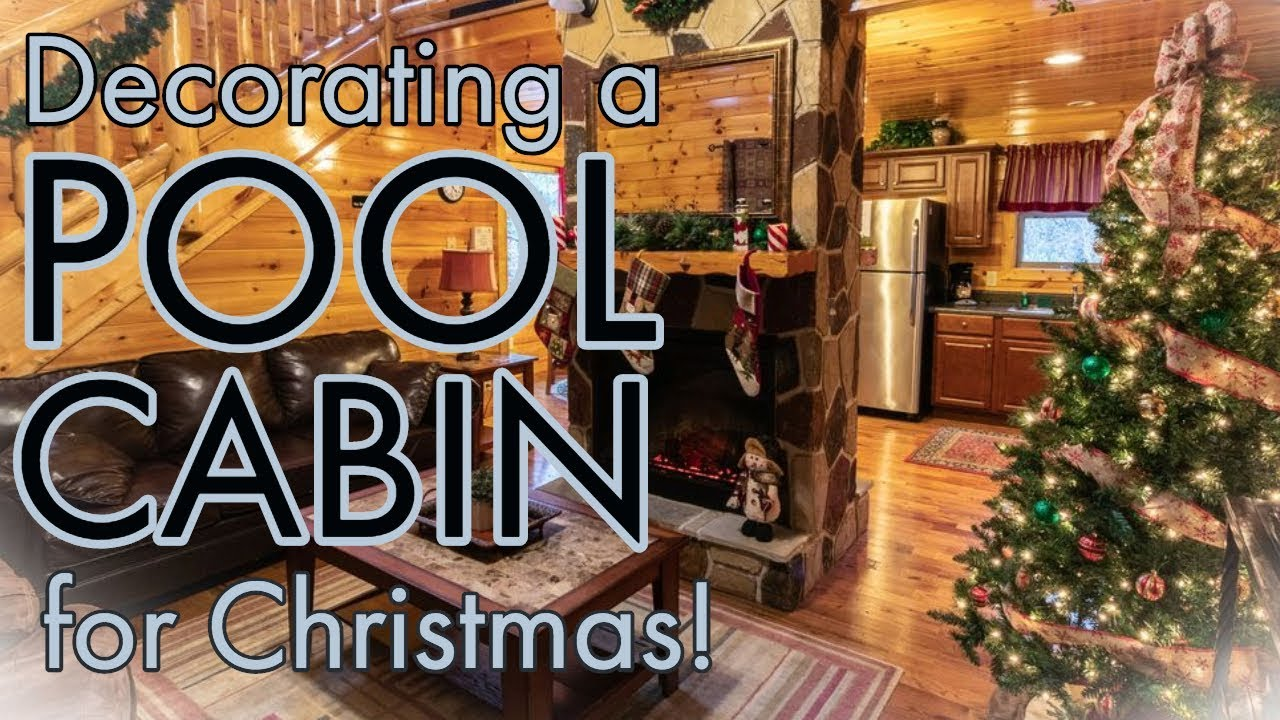 Decorating a Pigeon Forge Cabin for Christmas