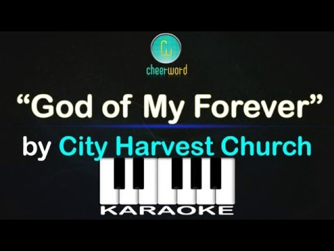 God of My Forever | City Harvest Church | Piano Karaoke