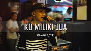 Tomok New Boyz KU MILIKI JUA LIVE TOMOKAKUSTIK.mp3