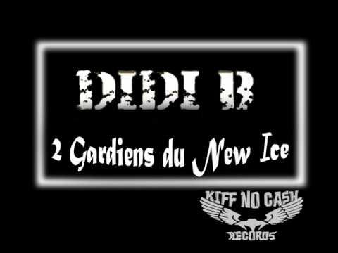 Didi B - Kiff No Beat - 2 gardiens du New Ice