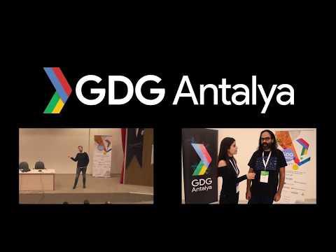 GDG Antalya Devfest'17 Highlights