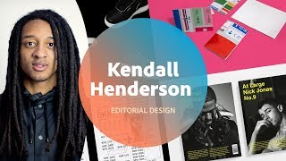 Editorial Design with Kendall Henderson - 2 of 3