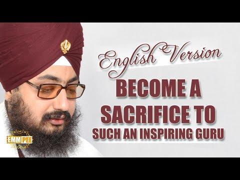 English Version   Become a sacrifice to such an inspiring Guru   Dhadrianwale