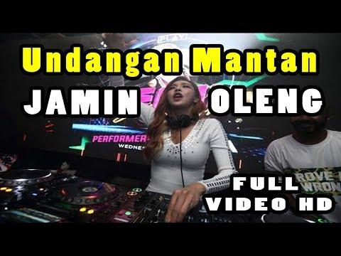 UNDANGAN MANTAN FULL BASS PALING ENAK SEDUNIA 2018 (( DJ REMIX KENCENG ))