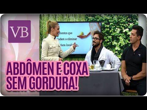 Elimine a gordura do abdômen e coxa - Você Bonita (14/06/16)