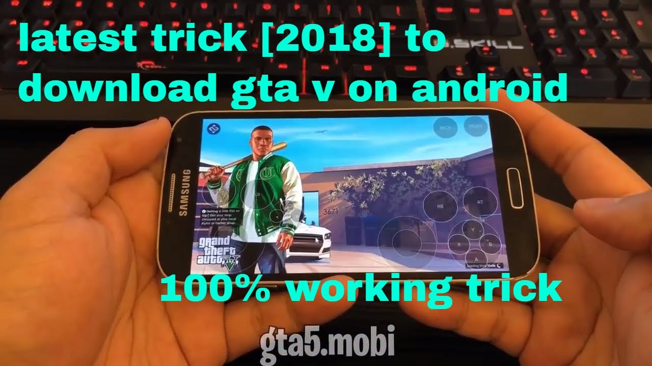 how to download gta 5 in android latest 2018 trick [FOR GAMERS]