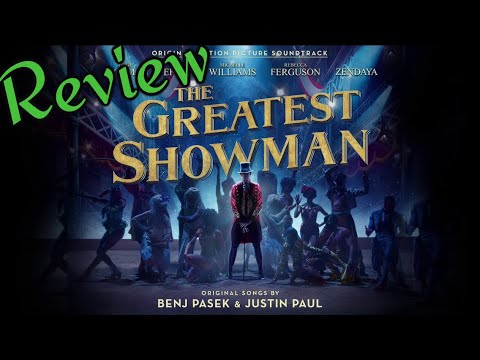 Review - The Greatest Showman