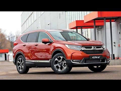 Honda CR V 2017 для России первый обзор