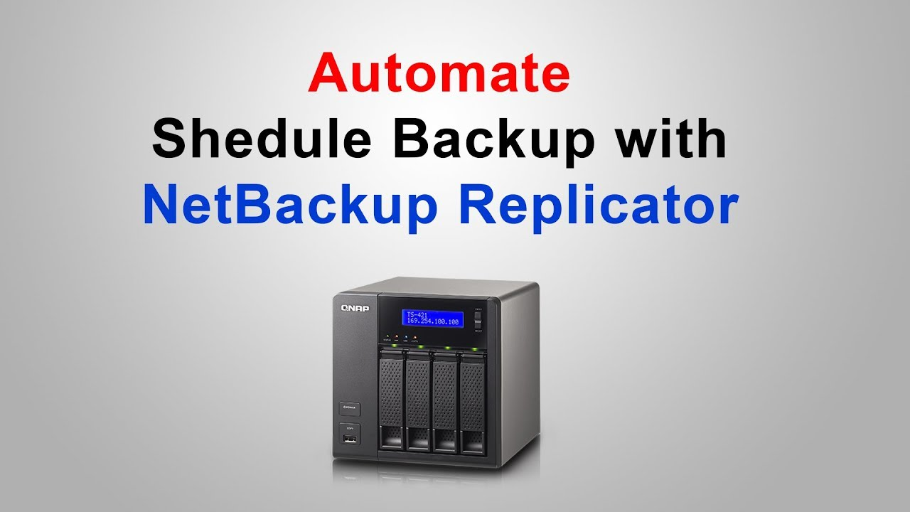 Qnap NetBackup Replicator - Automate schedule backup & email notifications