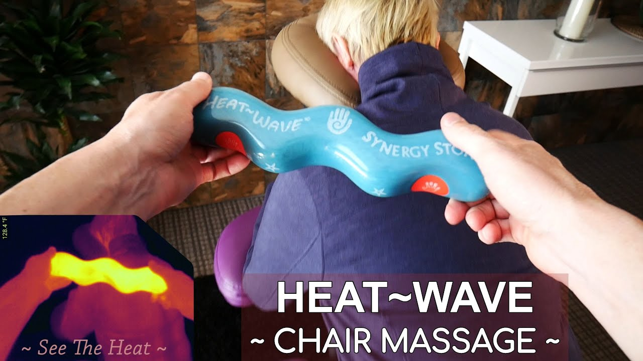 Heat-Wave SYNERGY Hot Stone Chair Massage 5-28-17